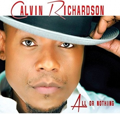 Calvin Richardson  All or Nothing